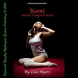 Kami and The Vampire's Secret Audiobook
