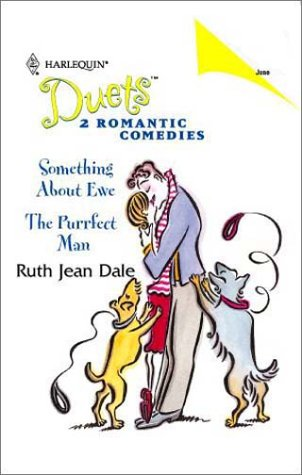 Something About Ewe / The Purrfect Man (Harlequin Duets, No. 53), Ruth Jean Dale