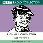 Just William: v. 5 (BBC Radio Collect...