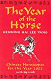 img - for The Year of the Horse: Chinese Horoscopes for the Year 2002 book / textbook / text book