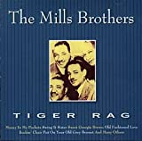 echange, troc The Mills Brothers - Tiger Rag