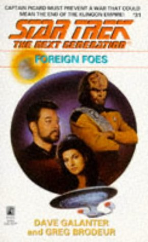 Foreign Foes (Star Trek The Next Generation, No 31), Dave Galanter, Greg Brodeur