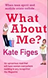 What About ME Kate Figes