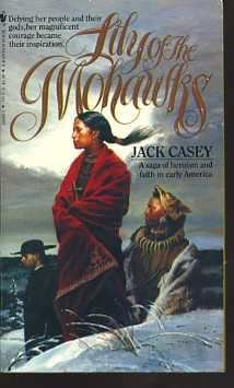 Lily of the Mohawks, Jack Casey