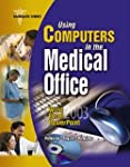 Using Computers in the Medical Office...