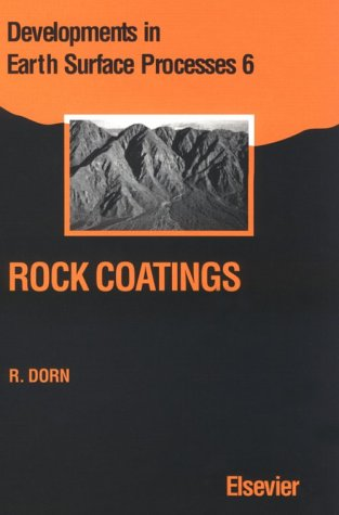 Rock Coatings (Developments in Earth Surface Processes)