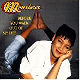 echange, troc Monica - Before You Walk Out of My Life