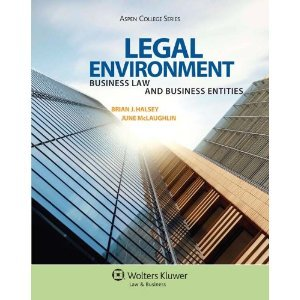 LegalEnvironment: BusinessLaw andBusinessEntities (Aspen College Series) PDF