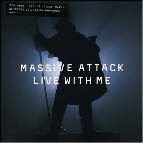 Massive Attack - Live With Me - Zortam Music