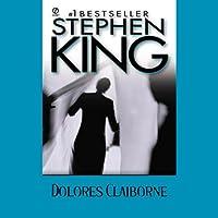Dolores Claiborne (       ungekürzt) von Stephen King Gesprochen von: Frances Sternhagen