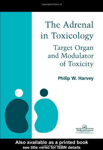 Adrenal In Toxicology: Target Organ And Modulator Of Toxicity