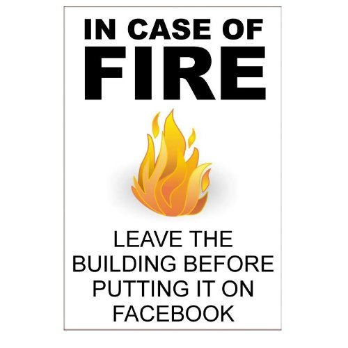 in-case-of-fire-facebook-joke-sign