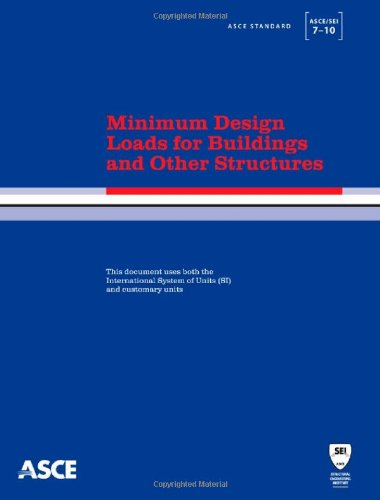 Minimum Design Loads for Buildings and Other Structures,...