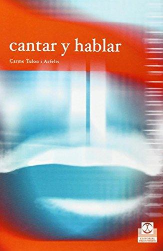 HABLAR Y CANTAR