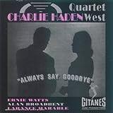 Always Say Goodbyepar Charlie Haden