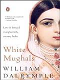 White Mughals (0143030469) by William Dalrymple