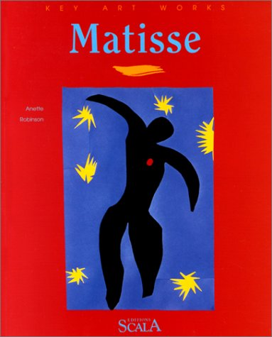 Matisse at the Musee National d'Art Moderne MNAM-CCI Centre Georges Pompidou. (Key Art Works.)