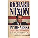 In the Arena: In the Arena (0671729349) by Nixon