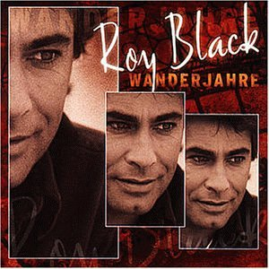 Roy Black - Wanderjahre - Zortam Music