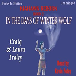 In the Days of Winter Wolf Audiobook