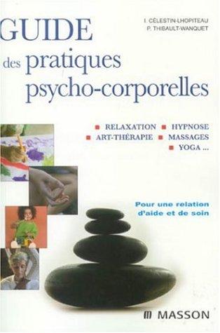 guide-des-pratiques-psycho-corporelles-relaxation-hypnose-art-therapie-toucher-yoga