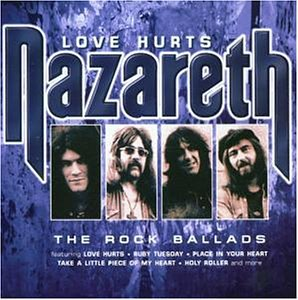 Nazareth - Rock Ballads-Love Hurts - Zortam Music