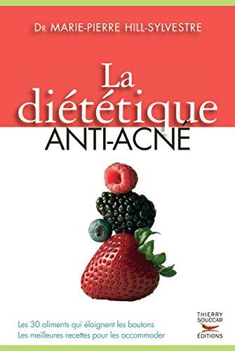 la-dietetique-anti-acne-les-30-aliments-qui-eloignent-les-boutons-les-meilleurs-recettes-pour-les-ac