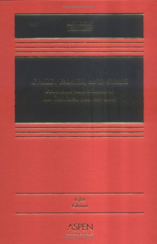 Child, Family, and State: Problems and Materials on Children and the Law, Fifth Edition (Casebook)