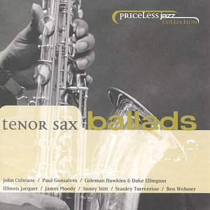 Tenor Sax Ballads by Priceless Jazz Collection