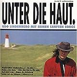 Songtexte von Udo Lindenberg - Unter die Haut