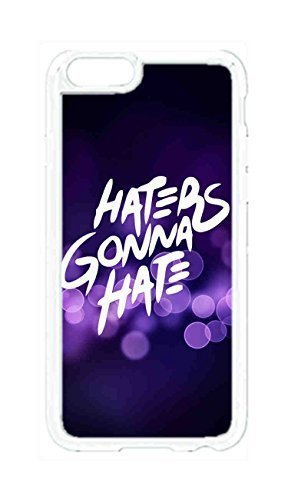 Best Diy Custom iPhone 6 Plus case cover , Haters Gonna Hate Hard Plastic protective case xYLY0TcIuhC covers Cover by Foreverway --235