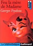 img - for Feu LA Mere De Madame (French Edition) book / textbook / text book