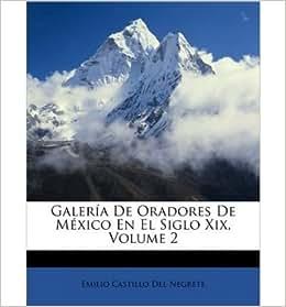 author) Emilio Castillo Del Negrete: 0884404530680: Amazon.com: Books