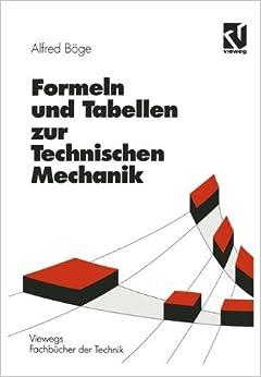 Formeln und tabellen zur technischen mechanik viewegs for Technische mechanik klausuraufgaben