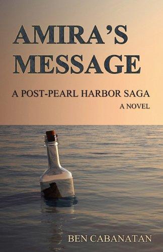 Amira's Message: A Post-Pearl Harbor Saga