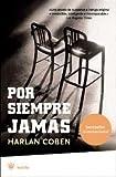Por Siempre Jamas  (Spanish Edition)