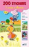 Trois Contes a Illustrer 200 Stickers la Petite Poule Rousse le Petit Chaperon Rouge Raiponce
