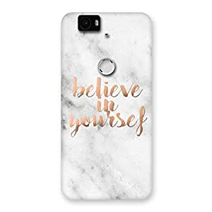 Stylish Believe Your Self Printed Back Case Cover for Google Nexus-6P