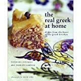 img - for The Real Greek at Home: Dishes from the Heart of the Greek Kitchen [Paperback] book / textbook / text book