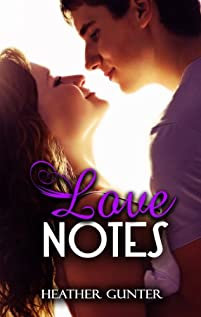 (FREE on 6/6) Love Notes by Heather Gunter - http://eBooksHabit.com