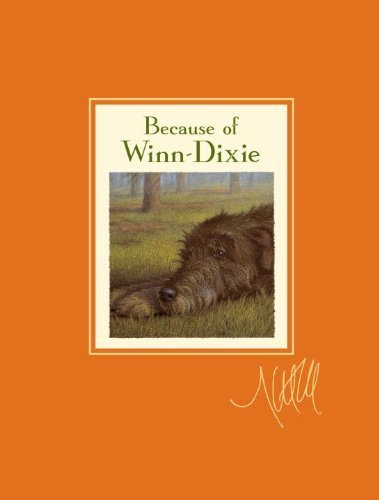 because-of-winn-dixie-signature-edition-reprint-edition-by-dicamillo-kate-2010