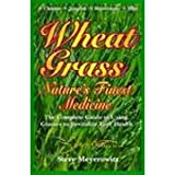 img - for WHEATGRASS: NATURE'S FINEST MEDICINE book / textbook / text book