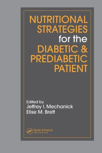 Nutritional Strategies For The Diabetic/Prediabetic Patient (Nutrition And Disease Prevention)