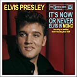 It's Now Or Never - Elvis In Mono (The bootleg series)