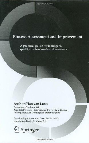 Process Assessment and Improvement: A Practical Guide for Managers, Quality Professionals and Assessors
