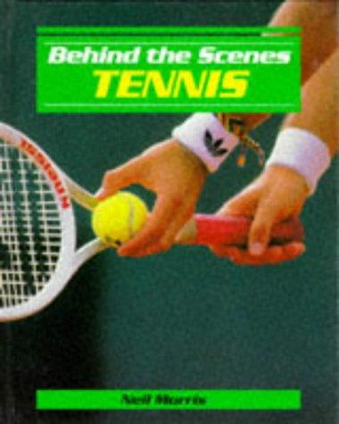 Tennis (Behind the Scenes)