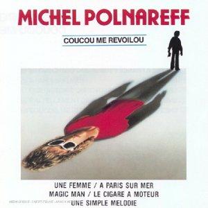 Michel Polnareff - Une Simple Mélodie Lyrics - Zortam Music