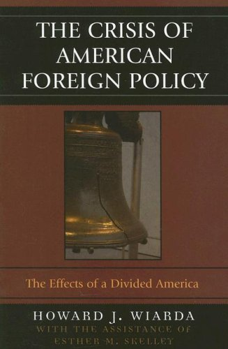 The Crisis of American Foreign Policy: The Effects of a...