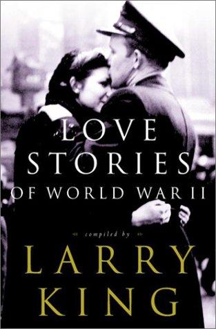 Love Stories of World War II (World War Ii Love Stories compare prices)