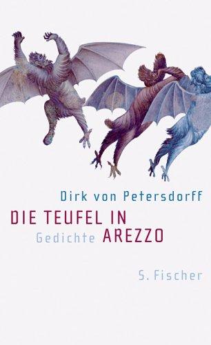 Die Teufel in Arezzo: Gedichte